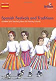 Product 1905780532 - Product title Spanish Festivals and Traditions - Activities and Teaching Ideas for Primary Schools