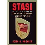 Stasi: The Untold Story of the East German Secret Policeby Koehler