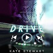 Drive | [Kate Stewart]
