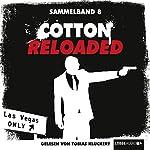 Cotton Reloaded: Sammelband 8 (Cotton Reloaded 22 - 24) | Jack Lance,Peter Mennigen,Timothy Stahl