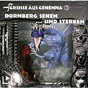 Dornberg sehen ... und sterben (Grüße aus Gehenna 3) | Dane Rahlmeyer