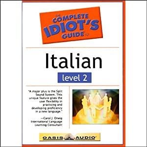 The Complete Idiot's Guide to Italian, Level 2 | [Linguistics Team]