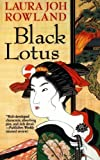 img - for Black Lotus (Sano Ichiro Novels) book / textbook / text book
