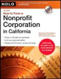 img - for How to Form a Nonprofit Corporation in California (book with CD-Rom) 12th (twelfth) edition by Mancuso Attorney, Anthony published by NOLO (2007) [ book / textbook / text book