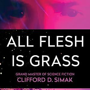 All Flesh Is Grass Audiobook
