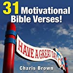 31 Motivational Bible Verses!: 31 Bible Verses by Subject Series | Charis Brown