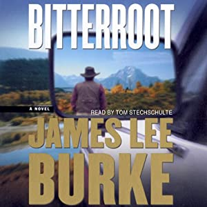 Bitterroot | [James Lee Burke]