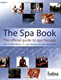 img - for The Spa Book: The Official Guide to Spa Therapy (Hairdressing and Beauty Industry Authority) book / textbook / text book