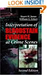 Interpretation of Bloodstain Evidence...