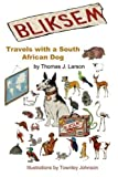 img - for Bliksem: Travels with a South African Dog by Thomas Larson (2002-04-21) book / textbook / text book