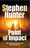 Point of Impact (0099453452) by Hunter, Stephen