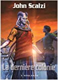 La dernière colonie