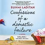 Confessions of a Domestic Failure | Bunmi Laditan