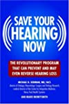 Save Your Hearing Now: The Revolution...