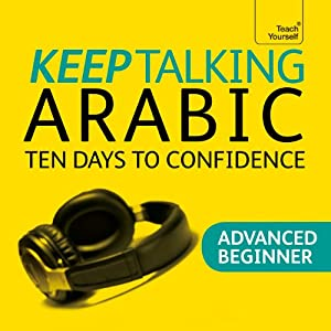 Keep Talking Arabic: Ten Days to Confidence | [Mahmourd Gaafar, Jane Wightwick]