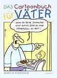 Das Cartoonbuch f�r V�ter