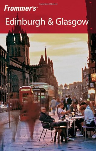 Frommer's Edinburgh & Glasgow (Frommer's Complete Guides)