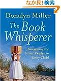 The Book Whisperer: Awakening the Inner Reader in Every Child