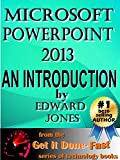Microsoft PowerPoint 2013:  An Introduction: A how-to tutorial article for PowerPoint 2013