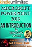 Microsoft PowerPoint 2013:  An Introd...