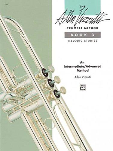 Allen Vizzutti Trumpet Method, Bk 3