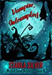Vampire Interrupted (Wicked Good Witc...