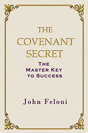 Amazon Com The Covenant Secret The Master Key To Success