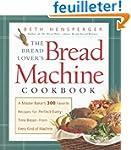 Bread Lover's Bread Machine Cookbook:...