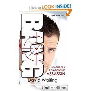 Bang (Memoirs of a Relationship Assassin) David Wailing