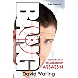 Bang (Memoirs of a Relationship Assassin)by David Wailing