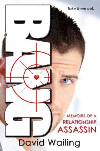 Bang (Memoirs of a Relationship Assassin) by David Wailing