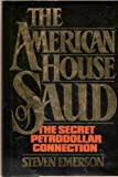 The American House of Saud: The Secret Petrodollar Connection