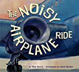 img - for The Noisy Airplane Ride book / textbook / text book