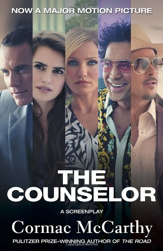 The Counselor (Movie Tie-In Edition): A Screenplay (Vintage International)