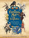 img - for Fantasy Art Templates: Ready-Made Art to Copy, Adapt, Scan, and Trace book / textbook / text book