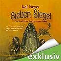 Die Rückkehr des Hexenmeisters (Sieben Siegel 1) Hörspiel von Kai Meyer Gesprochen von: Marco Sand, Chiara Ferrau, Andreas von der Meden
