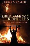 The Wicker Man Chronicles: Surviving America's Summersisle