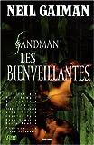 echange, troc Neil Gaiman, Marc Hempel - Sandman, Tome 9 : Les bienveillantes