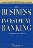 img - for The Business of Investment Banking: A Comprehensive Overview book / textbook / text book