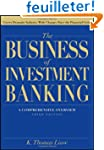 The Business of Investment Banking: A...