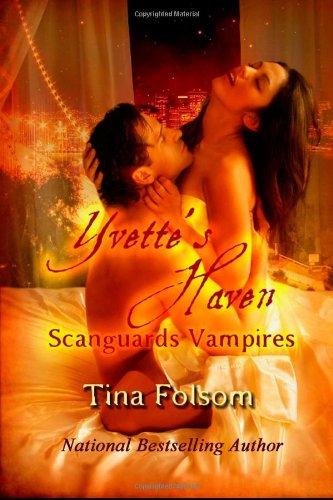 Yvette's Haven: Scanguards Vampires (Volume 4)