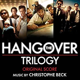 The Hangover Trilogy: Original Score