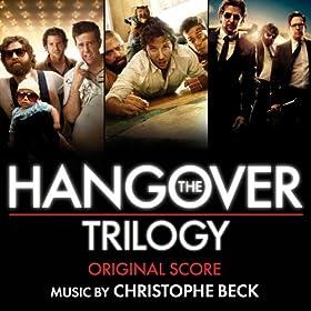 The Hangover Trilogy: Original Score
