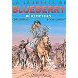 Jeunesse de Blueberry (La) - tome 19 - R�demption (19)par Fran�ois Corteggiani
