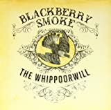 Whippoorwill [VINYL] Blackberry Smoke