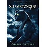The Stoneheart Trilogy, Book Three: Silvertongue