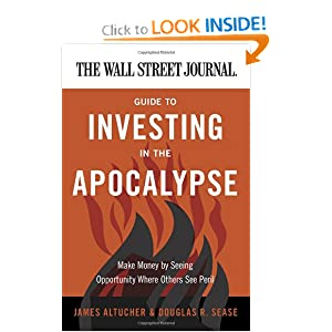 Guide To Investing In The Apocalypses