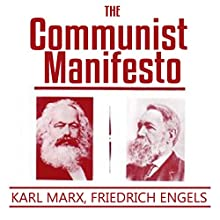 The Communist Manifesto Audiobook by Karl Marx, Friedrich Engels Narrated by Austin Vanfleet