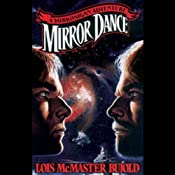 Mirror Dance: A Miles Vorkosigan Novel | Lois McMaster Bujold