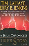 Luke's Story (The Jesus Chronicles)